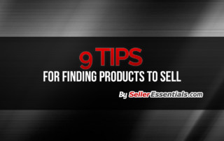 9 tips for finding products to sell