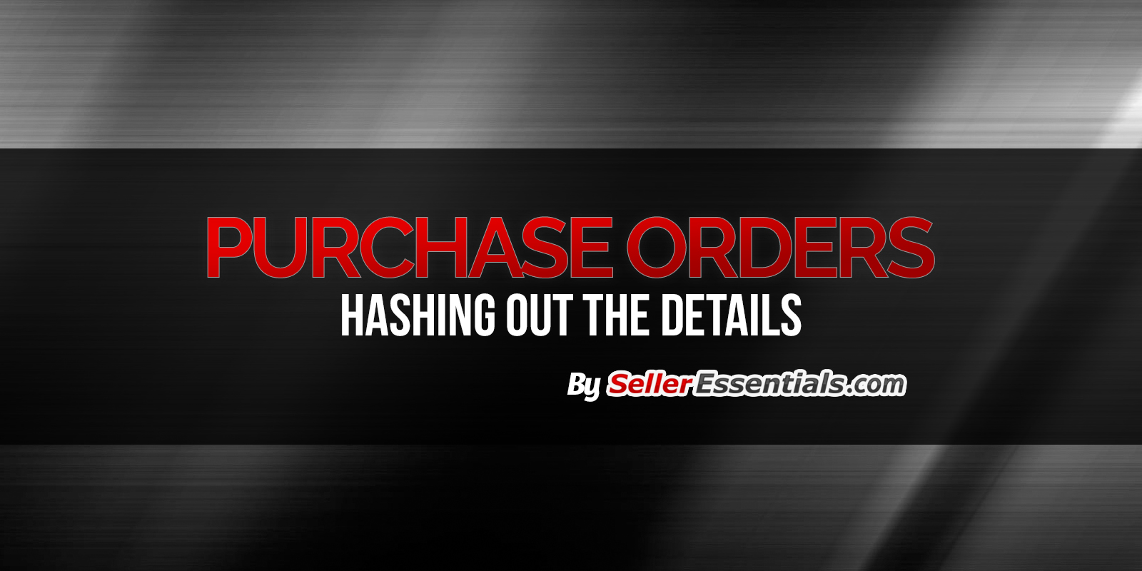 Purchase Orders - Hashing our the details