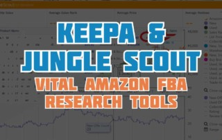 Keepa & Jungle Scout - Vital Amazon FBA Research Tools