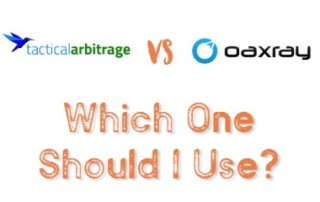 Tactical Arbitrage vs OAxray - Which One Should I Use