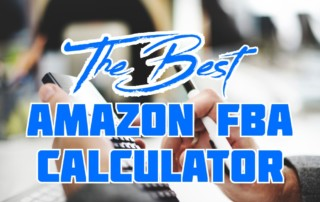 The Best Amazon FBA Calculator