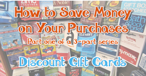 Discount Gift Cards - How to save money on your purchases