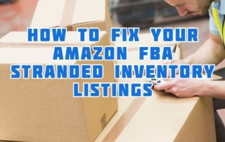 How to Fix your Amazon FBA Stranded Inventory by SellerEssentials.com